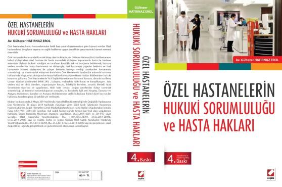 """""""Özel Hastanelerin Hukuki Sorumlulukları ve Hasta Hakları"""" Kitabı – Av. Gültezer Hatırnaz"""