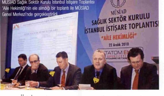 Medikal Teknik – MÜSİAD'ta Aile Hekimliği Tartışıldı 01.01.2011