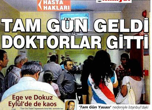 Milliyet – Tam Gün Geldi Doktorlar Gitti 01.10.2011