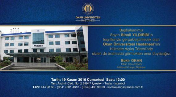 Okan Üniversitesi Hastanesinin Açılış Törenine Davet