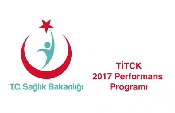 TİTCK 2017 Performans Programı Yayınlandı