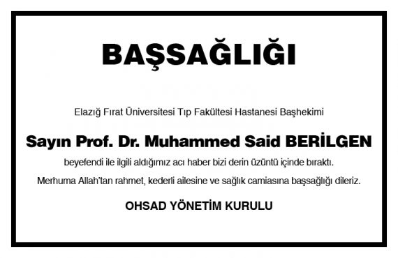 Prof. Dr. Muhammed Said Berilgen'den Acı Haber