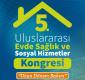 5. Uluslararası Evde Sağlık ve Sosyal Hizmetler Kongresi Antalya'da Yapılacak
