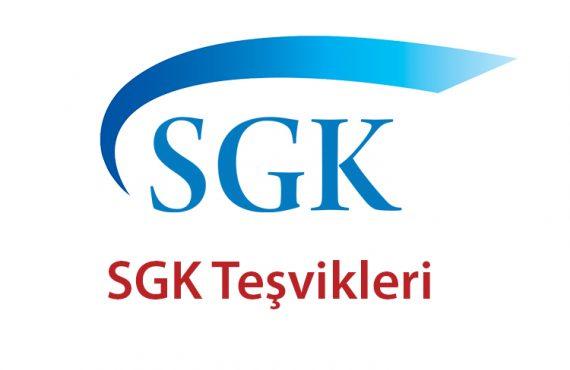 SGK Teşvikleri Hakkında
