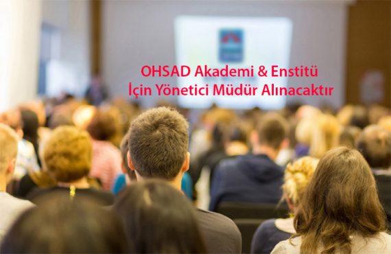 OHSAD Akademi & Enstitü İçin Yönetici Müdür İlanı