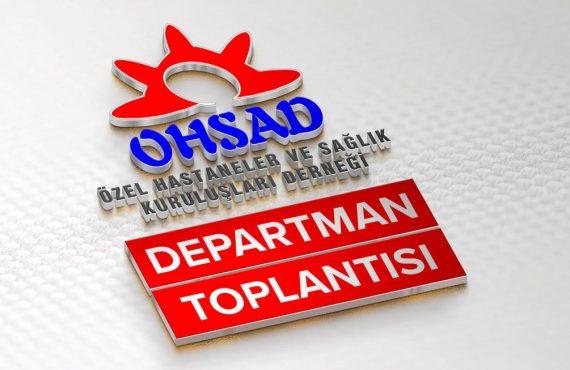 OHSAD Departman Toplantıları 8 : SGK Sözleşme Yönetimi Hizmetleri – 2