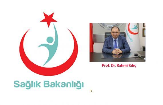 Kamu Hastaneleri Genel Müdürü Prof. Dr. Rahmi Kılıç'a Yeni Görevinde Başarılar Dileriz