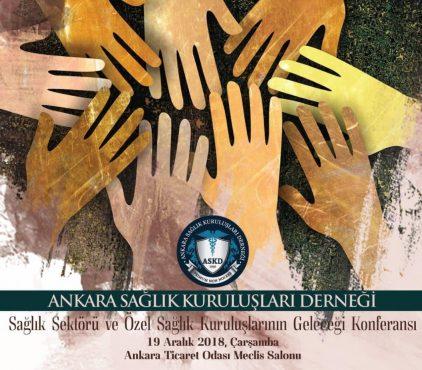Sağlık Sektörü ve Sağlık Kuruluşlarının Geleceği Konferansı