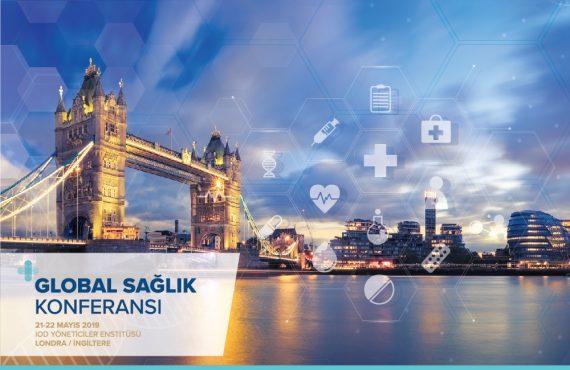 Global Sağlık Konferansı, İngiltere ve Türkiye Arasında İşbirliğine Sahne Olacak
