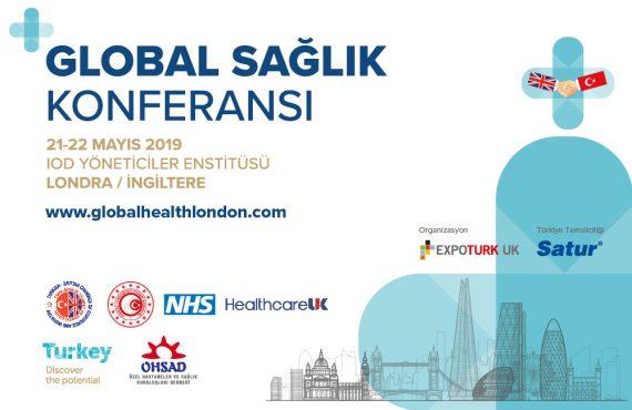 Global Sağlık Konferansı Türkiye ve İngiltere Arasında Köprü Olacak