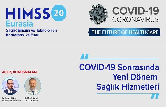 Dijital Konferans – Covid-19 Sonrasında Yeni Dönem Sağlık Hizmetleri