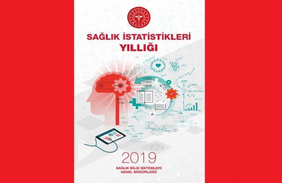 2019 Yılı Sağlık İstatistikleri Yıllığı Yayınlandı