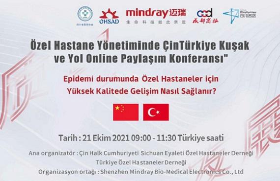 Özel Hastane Yönetiminde Çin-Türkiye Kuşak ve Yol Online Paylaşım Konferansı